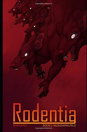 Rodentia: Book 1 - Wundarwurld (The Amazing Ratboy, Band 1)