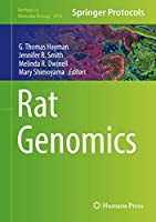 Rat Genomics (Methods in Molecular Biology (2018))