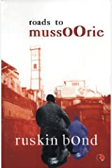 Roads to Mussoorie Kindle Edition