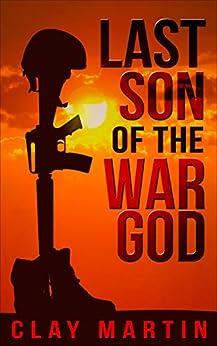[Clay Martin]のLast Son of the War God (English Edition)