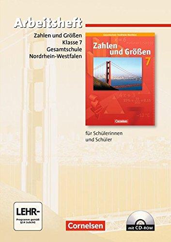 Zahlen und Größen - Kernlehrpläne Gesamtschule Nordrhein-Westfalen: 7. Schuljahr - Arbeitsheft mit eingelegten Lösungen und CD-ROM