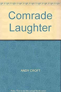 Comrade Laughter