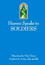 Heaven Speaks to Soldiers (Direction for Our Times Book 8)
