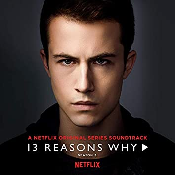 13 Reasons Why (Season 3)