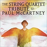 String Quartet Tribute to Paul Mccartney by Tribute to Paul Mccartney (2013-05-03)