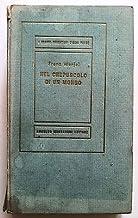 Franz Werfel: Nel crepuscolo di un mondo Ed. Mondadori Medusa n. 87 A07 [RS]