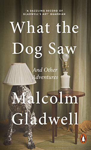 What the Dog Saw: And Other Adventuresの詳細を見る
