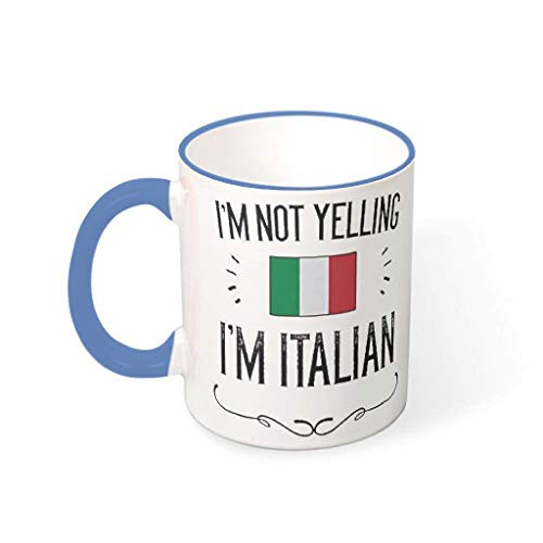 O5KFD&8 11 Oz Ich Schreie Nicht, ich Bin Italiener Becher Keramik Retro Becher Tasse - Lustige Sprüche Mädchen Frauen (Beidseitig Bedrucken) Steel Blue 330ml