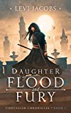 Daughter of Flood and Fury: An Epic Fantasy Adventure (Tidecaller Chronicles Book 1)