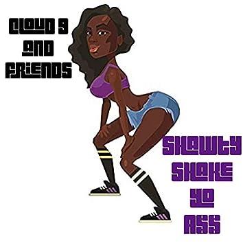Shawty Shake Yo Ass