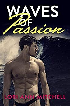Waves of Passion (Holidays Beach Read Book 3) by [Lori Ann Mitchell]