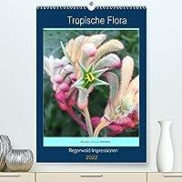 Tropische Flora (Premium, hochwertiger DIN A2 Wandkalender 2022, Kunstdruck in Hochglanz): Regenwald-Impressionen und tropische Blueten (Planer, 14 Seiten )