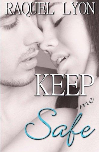 Keep Me Safe: Parkside Avenue Book #3