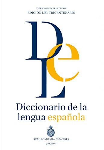 Diccionario de la lengua Española. Vigesimotercera edición. Versión normal (NUEVAS OBRAS REAL ACADEMIA)