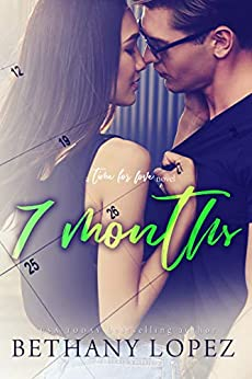 7 Months (Time for Love) by [Bethany Lopez]