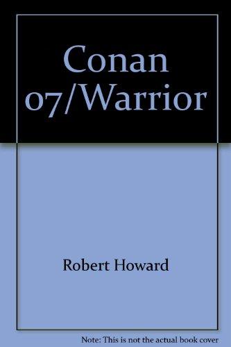 Conan 07/warrior 044111704X Book Cover