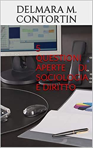 5 questioni aperte di sociologia e diritto (Italian Edition)