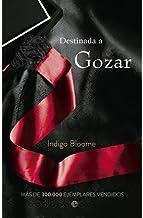 DESTINADA A VOLAR 3ª parte de Destinada a Gozar