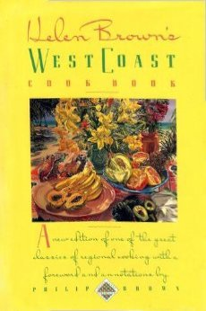 Helen Brown's West Coast Cookbook (Knopf cooks American) 0394587766 Book Cover