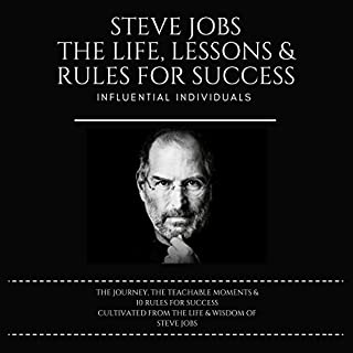 Steve Jobs: The Life, Lessons & Rules for Success audiobook cover art