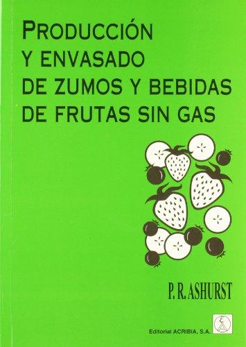 Producción y envasado de zumos y bebidas de frutas sin gas