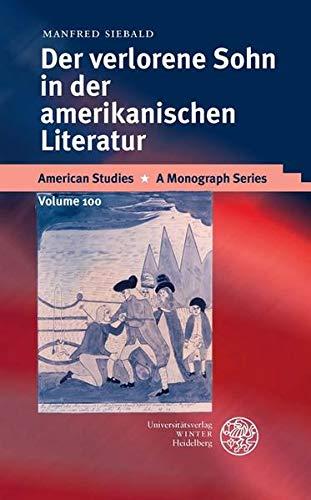 Der Verlorene Sohn in der amerikanischen Literatur