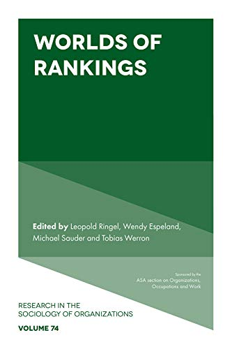 Worlds of Rankings (Research in the Sociology of Organizations Book 74) (English Edition)