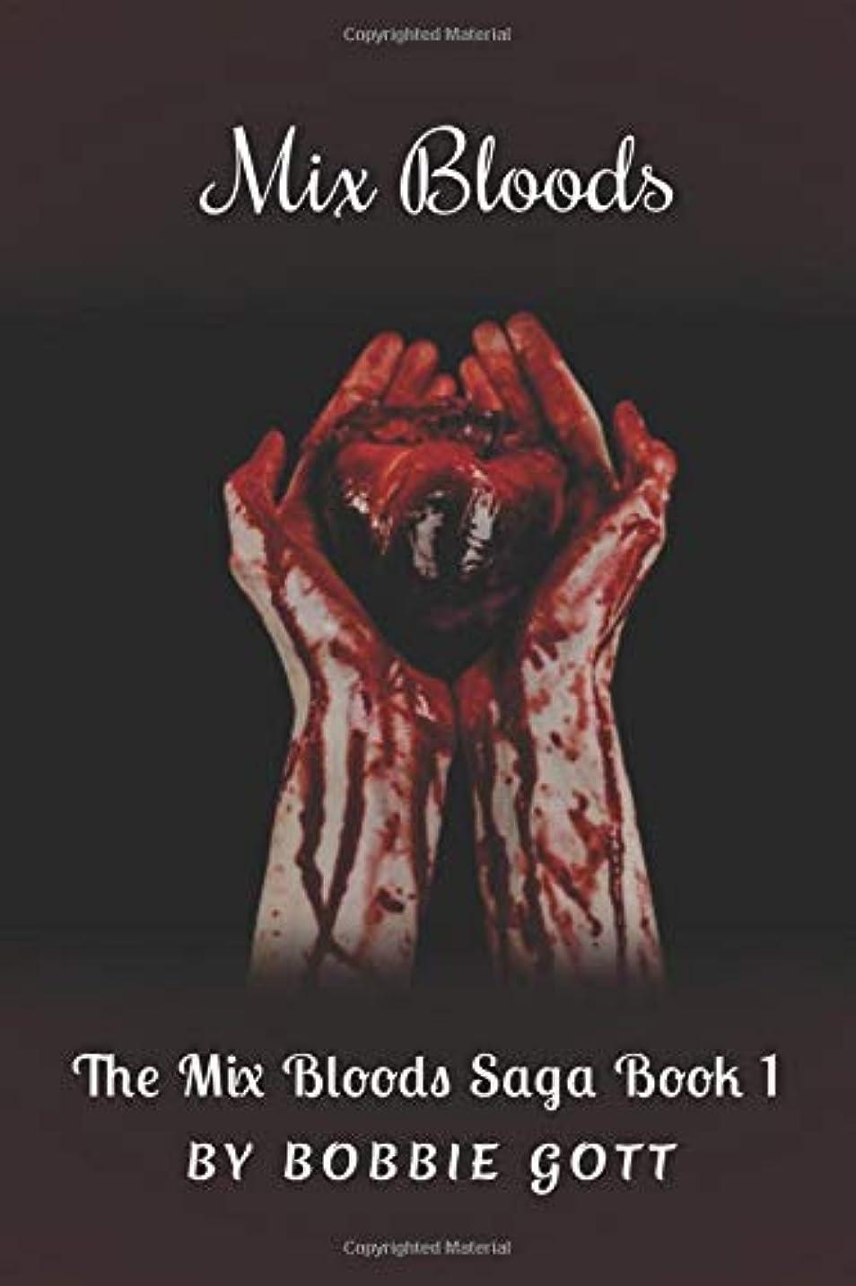 せっかち創始者除外するMix Bloods (The Mix Bloods Saga)