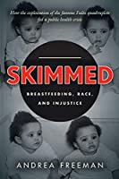 Skimmed: Breastfeeding, Race, and Injustice
