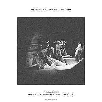 Scottish Miners (The Remixes)
