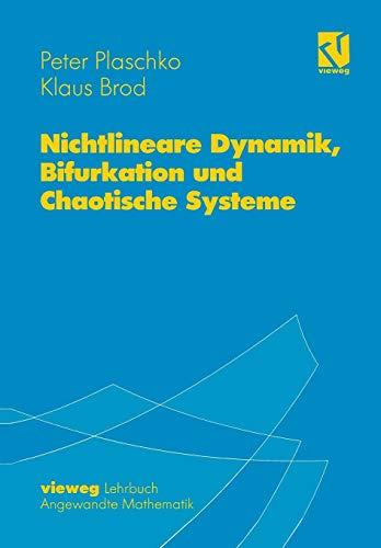 Nichtlineare Dynamik, Bifurkation Und Chaotische Systeme (German Edition)