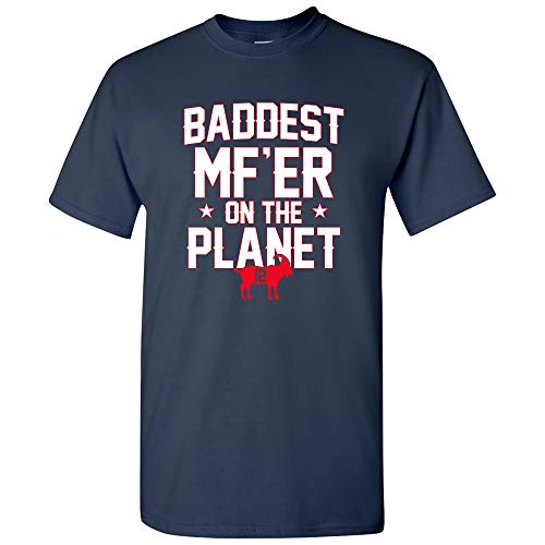 Baddest MF'er On The Planet - New England Football Goat Greatest of All Time Quarterback T Shirt - Large - Navy