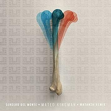 Sendero del Monte (Matanza Remix)