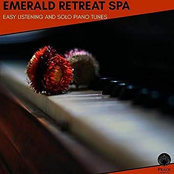 Emerald Retreat Spa - Easy Listening And Solo Piano Tunes