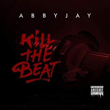Kill the beat