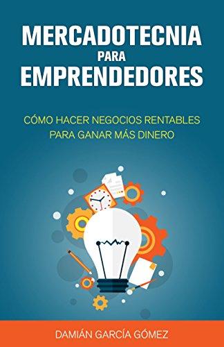 Portada del libro Mercadotecnia para emprendedores de Damián García Gómez
