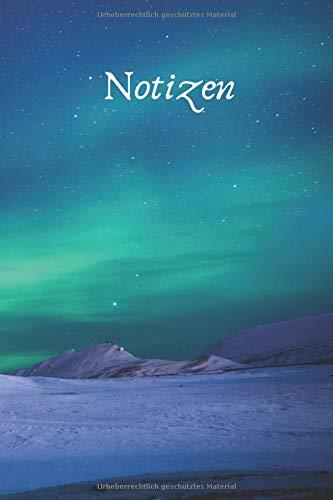 Polarlichter Nordlichter in Island: blanko Tagebuch / Notizbuch ohne Zeilen mit 120 Seiten