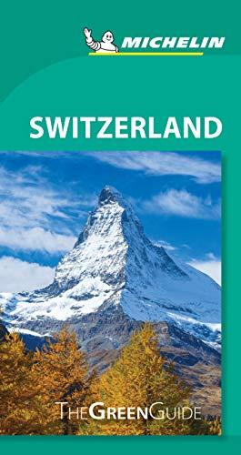 Michelin Green Guide Switzerland: Travel Guide (Green Guide/Michelin)
