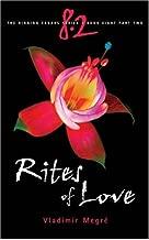 Rites of Love (The Ringing Cedars, Book 8, Part 2)