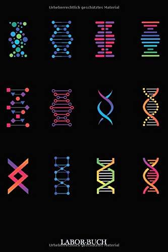 Laborbuch: DNA   Für\'s Labor & Studium   Mit viel Platz für Notizen, Skizzen & Ergebnisse   105 karierte Seiten   ca. Format A5  