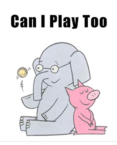 Can I Play Too: Children's Enlightenment Picture Book (English Edition)