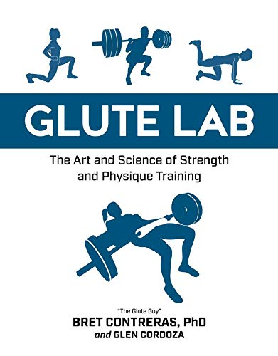 Glute Lab: The Art and Science o...