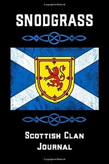 Snodgrass Scottish Clan Journal: Scottish Surname Scotland Flag Celtic Notebook Blank Lined Book