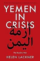 Yemen in Crisis: Road to War