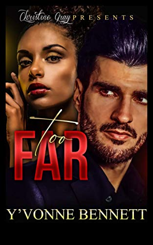 Too Far by [Yvonne Bennett, Bold Strokes Editing]