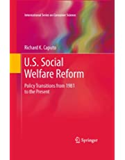 U.S. Social Welfare Reform: Policy Transitions from 1981 to the Present (International Series on Consumer Science) (English Edition)