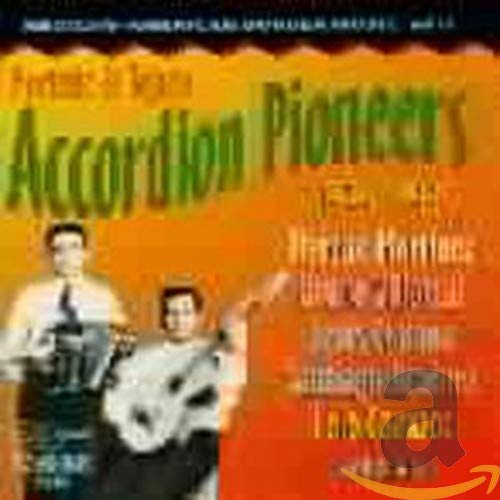 Mexican-American Border Music, Vol. 3: Norteo And Tejano Accordion Pioneers