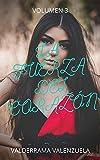 La fuerza del corazón vol 3: Confesiones íntimas, secretos de diario, historias de sexo, asuntos de adultos, amor, placer, romance y fantasía, citas