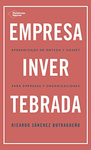 Empresa invertebrada, de Ricardo Sánchez Butragueño