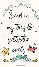 Sand in my Toes and Saltwater Curls: Beach Theme Travel Wanderlust Notebook for Women (Blank Lined Journal to Write In)